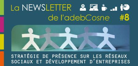 Newsletter 8 : stratégie de présence sur les réseaux sociaux.