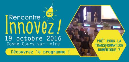 Découvrez le programme de la Rencontre «Innovez !» 2016 !