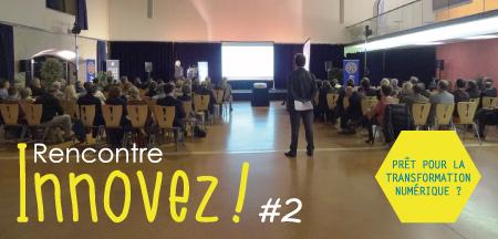 Rencontre «Innovez !» : prêts pour la transformation numérique !