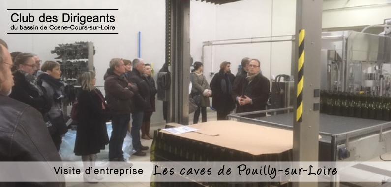 Club des Dirigeants du bassin de Cosne-Cours-sur-Loire : visite de l'entreprise « Les Caves de Pouilly-sur-Loire »