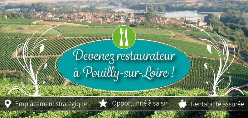 devenez restaurateur pouilly sur loire commune de pouilly sur loire. Black Bedroom Furniture Sets. Home Design Ideas